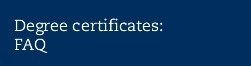 Degree certificates: FAQ